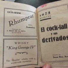 Livres anciens: 1075 RECETAS. EL COCK-TAIL Y SUS DERIVADOS. JUAN BAUTISTA ARQUÉ. DEDICATORIA DEL AUTOR. 1930. Lote 206140568