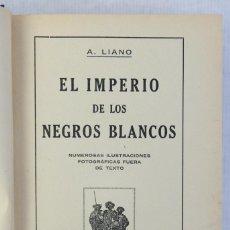 Libros antiguos: EL IMPERIO DE LOS NEGROS BLANCOS-A.LINO-EDICIONES Y PUBLICACIONES IBERIA 1928. Lote 206159388