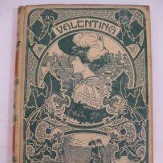 Livres anciens: VALENTINA - E. C. PRICE - MONTANER Y SIMON 1904. Lote 206215347