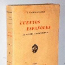 Libros antiguos: CUENTOS ESPAÑOLES DE AUTORES CONTEMPORÁNEOS. Lote 206252662