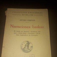 Libros antiguos: LIBRO 1711 NARRACIONES BASKAS ARTURO CAMPION MADRID 1923. Lote 206261392