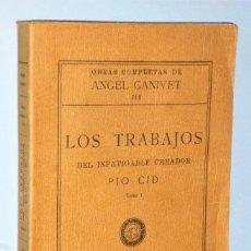 Libros antiguos: LOS TRABAJOS DEL INFATIGABLE CREADOR PIO CID. TOMO I. Lote 206305831