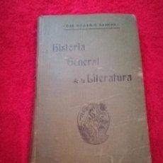 Libros antiguos: HISTORIA GENERAL DE LA LITERATURA. Lote 206345481