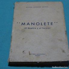 Libros antiguos: MANOLETE(EL HOMBRE Y EL TORERO).1945.MANUEL QUIROGA ABARCA.. Lote 206392051