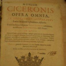 Libros antiguos: M. TULLI. CICERONIS OPERA OMNIA.. EDITA: SUMPTIBUS&TYPIS SAMUELIS CHOUËT.. GENEVE, 1660. Lote 206441362