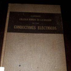 Libros antiguos: LIBRO 2081 CALCULO RAPIDO DE LA SECCION DE LOS CONDUCTORES ELECTRICOS F WEICHERT. Lote 206466271