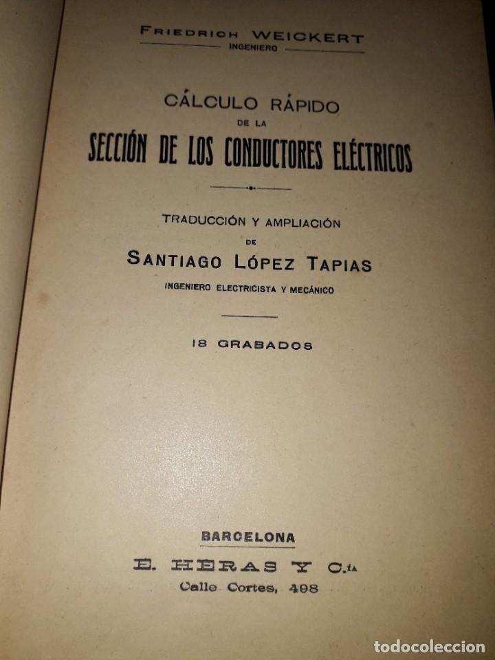Libros antiguos: LIBRO 2081 CALCULO RAPIDO DE LA SECCION DE LOS CONDUCTORES ELECTRICOS F WEICHERT - Foto 2 - 206466271