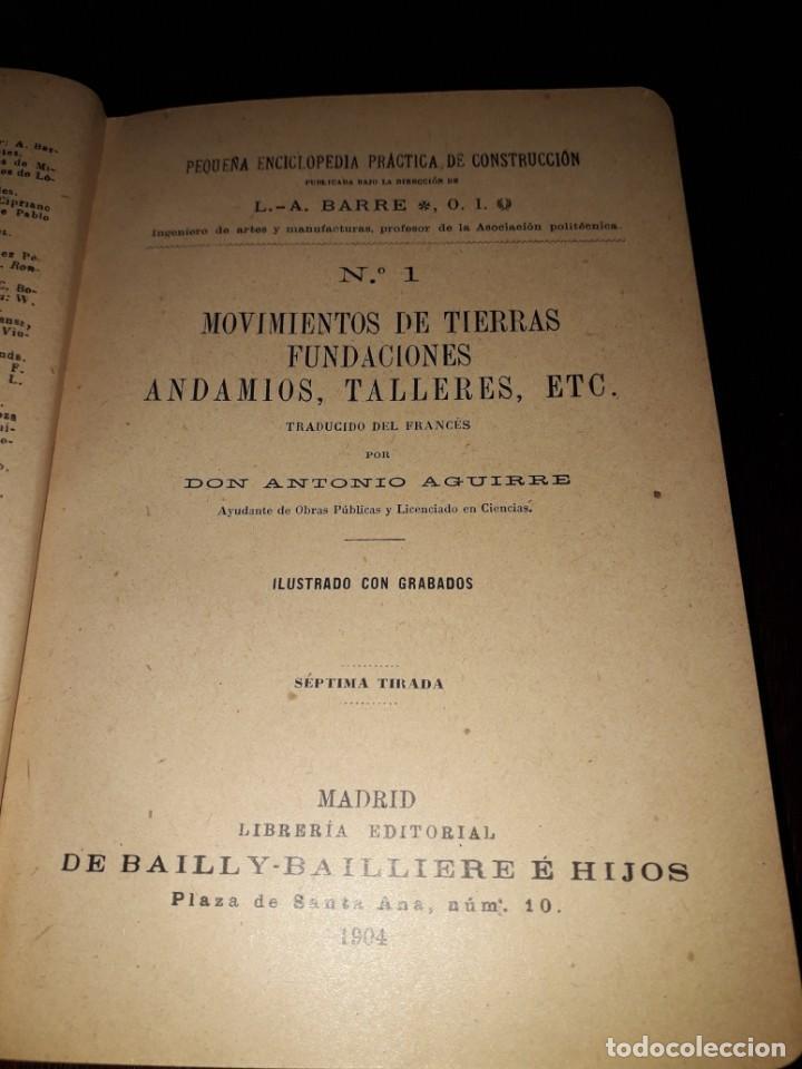 Libros antiguos: LIBRO 2080 MOVIMIENTOS DE TIERRAS FUNDACIONES ANDAMIAJES ENCICLOPEDIA PRACTICA DE CONSTRUCCION 1904 - Foto 2 - 206466605