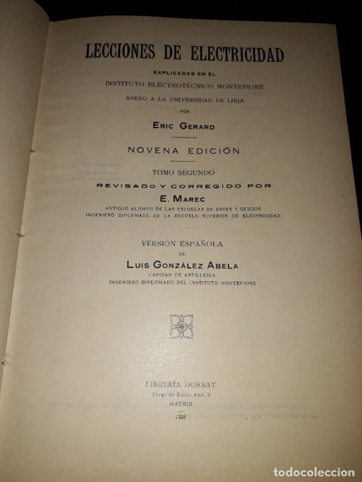 Libros antiguos: LIBRO 2073 LECCIONES DE ELECTRICIDAD ERIC GERARD E DOSSAT MADRID 1926 TOMO SEGUNDO - Foto 2 - 206469855