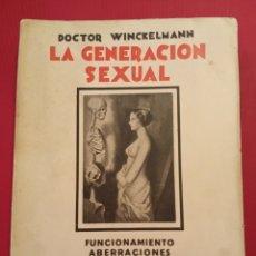 Libros antiguos: 1931 LA GENERACIÓN SEXUAL. Lote 206485127