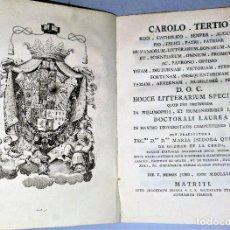 Libros antiguos: CAROLO TERTIO... HOCCE LITTERARIUM SPECIMEN, QUOD PRO OBTINENDA.... Lote 206521285