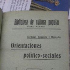 Libros antiguos: 001. ORIENTACIONES POLITICO SOCIALES. CONDE DE VILLAFUERTES.. Lote 206526755