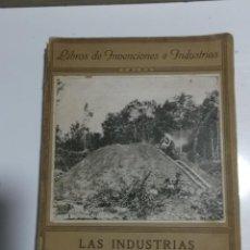 Libros antiguos: LAS INDRUSTRIAS AGRICOLAS VICENTE VERA 1923. Lote 206528813