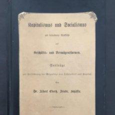 Libros antiguos: KAPITALISMUS UND SOCIZALISMUS, ALBERT EBERHARD SCHAFFLE, 1870. Lote 206563420