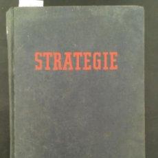 Libros antiguos: STRATEGIE, B H LIDDELL HART, 1955. Lote 206563603