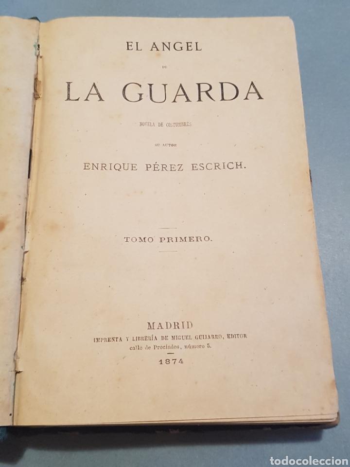 Libros antiguos: 2 Tomos El Angel de La Guarda Enrique Pérez Escrich 1874 editor Miguel Guijarro Madrid - Foto 2 - 206573941