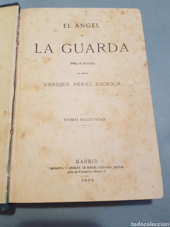 Libros antiguos: 2 Tomos El Angel de La Guarda Enrique Pérez Escrich 1874 editor Miguel Guijarro Madrid - Foto 3 - 206573941