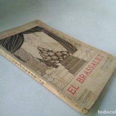 Libros antiguos: EL BRASSALET. GIANNINO ANTONA. VERSIÓN CATALANA DE J. FABRÉ. Lote 206750882