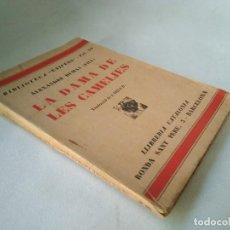 Libros antiguos: LA DAMA DE LES CAMELIES. ALEJANDRO DUMAS.. Lote 206750911