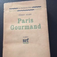 Libros antiguos: PARIS GOURMAND. PIERRE BEARN. 1925.. Lote 206792815