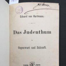 Libros antiguos: DAS JUDENTHUM, EDUARD VON HARTMANN, 1885. Lote 206798226