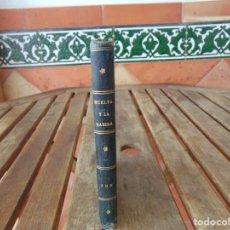 Libros antiguos: HUELVA Y LA RABIDA POR BRAULIO SANTAMARIA HUELVA 1878. Lote 206813010