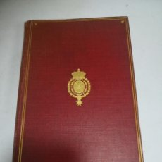 Libros antiguos: SEVILLE. HISTORICAL AND DESCRIPTIVE ACCOUNT OF THE PEARL OF ANDALUSIA. ALBERT F.CALVERT. LEER. VER. Lote 206844752