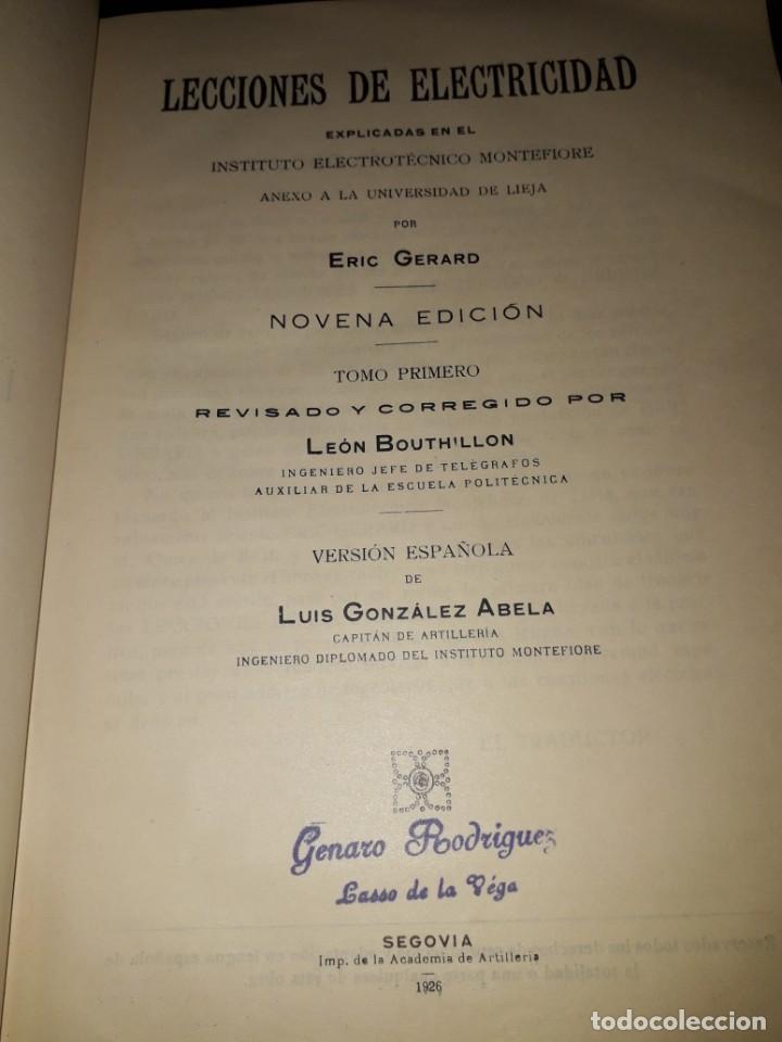 Libros antiguos: LIBRO 2151 LECCIONES DE ELECTRICIDAD TOMO I ERIC GERARD 1926 - Foto 2 - 206911673