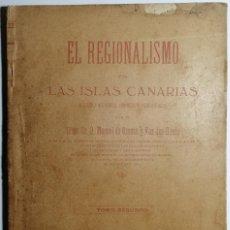 Livros antigos: EL REGIONALISMO EN LAS ISLAS CANARIAS. MANUEL DE OSSUNA. VAN DEN-HEEDE. 1916.. Lote 206953782