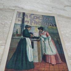 Libros antiguos: LA COCINA DE LAS FAMILIAS RECETAS DE COCINA PRIMERA EDICIÓN 1936 ROSINA FARESTIER. Lote 206956715