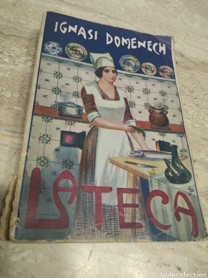 LIBRO DE RECETAS DE COCINA LA TECA IGNASI DOMENECH PRIMERA EDICIÓN - MANRESA (Libros Antiguos, Raros y Curiosos - Cocina y Gastronomía)