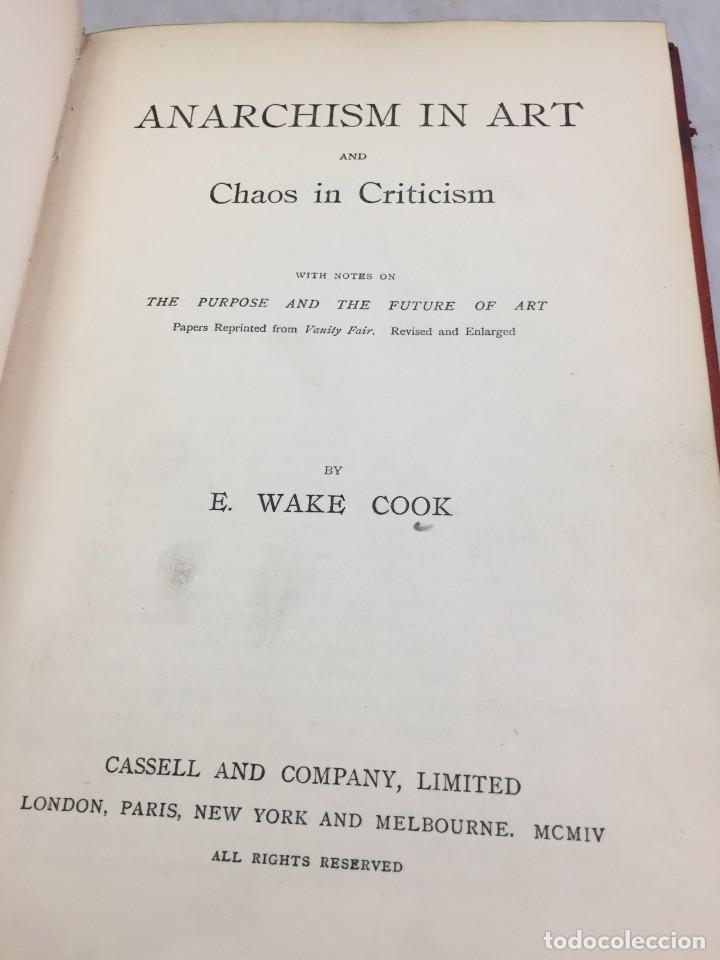 Libros antiguos: Anarchism in art and chaos in criticism by Ebenezer Wake Cook, 1904. texto en inglés - Foto 1 - 206959315