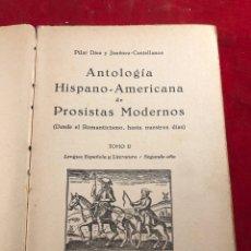 Libros antiguos: ANTOLOGÍA HISPANO AMERICANA DE PROSISTAS MODERNOS TOMO II AÑO 1935. Lote 206961255