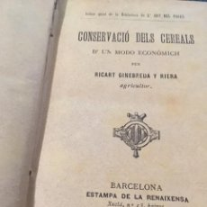 Libros antiguos: CONSERVACIÓ DELS CEREALS Y LA MESTRESSA INDUSTRIOSA. RICART GINEPREDA .JOAN GATELL GASTRONOMIA 1884. Lote 206966717