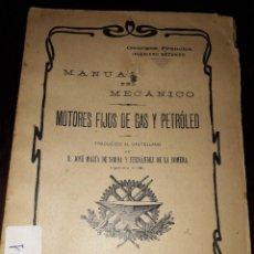 Libros antiguos: LIBRO 2131 MANUAL DEL MECANICO MOTORES FIJOS DE GAS Y PETROLEO GEORGES FRANCHE1905. Lote 206986196