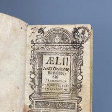 Libros antiguos: GRAMMATICA EDICIÓN RARA - ANTONIO DE NEBRIJA - 1578 - 1580. Lote 206987337