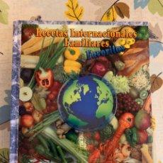 Libros antiguos: RECETAS DE COCINA INTERNACIONALES FAMILIARES FAVORITAS. NUEVO.. Lote 206993400