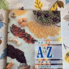 Libros antiguos: DE LA A A LA Z EN LA COCINA DE HOY, LIBRO NUEVO EDITADO EN 1994. Lote 206994116