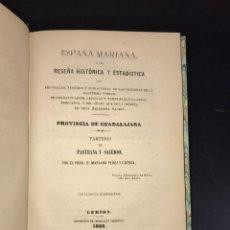 Libros antiguos: GUADALAJARA. PARTIDOS Y PUEBLOS D PASTRANA Y SACEDÓN- LERIDA 1868. RARO E INTERESANTE HISTORIA LOCAL. Lote 206999542