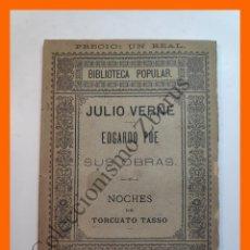 Libros antiguos: EDGARDO POE Y SUS OBRAS - JULIO VERNE = LAS NOCHES - TORCUATO TASSO. Lote 207030881
