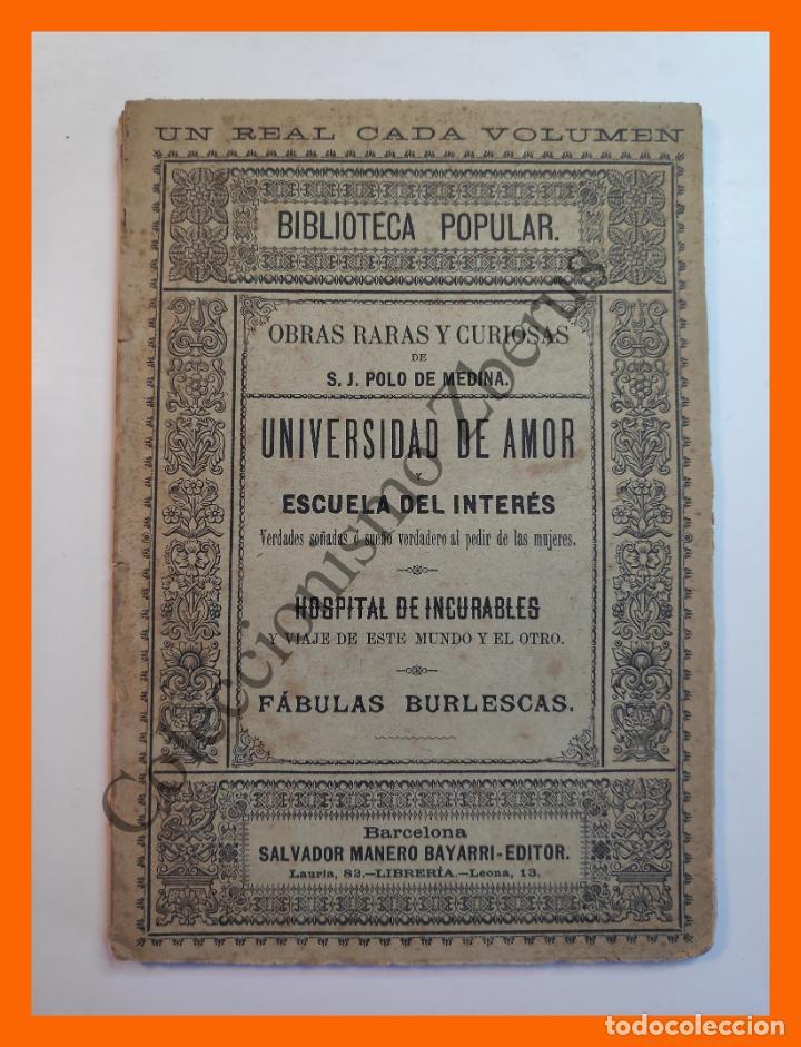 OBRAS RARAS Y CURIOSAS: UNIVERSIDAD DE AMOR Y ESCUELA DEL INTERES. VERDADES... - S.J. POLO DE MEDINA (Libros antiguos (hasta 1936), raros y curiosos - Literatura - Narrativa - Otros)