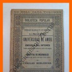 Libros antiguos: OBRAS RARAS Y CURIOSAS: UNIVERSIDAD DE AMOR Y ESCUELA DEL INTERES. VERDADES... - S.J. POLO DE MEDINA. Lote 207031447