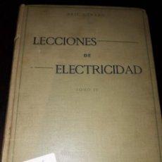 Libros antiguos: LIBRO 2104 LECCIONES DE ELECTRICIDAD ERIC GERARD TOMO CUARTO. Lote 207045923