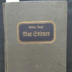 Libros antiguos: MAX STIRNER, LEBEN WELTANSCHLANUNG VERMÄCHTNIS, ANSELM RUEST, 1906. Lote 207047038