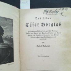 Libros antiguos: DAS LEBEN CÄFAR BORGIAS, RAFAEL SABATINI, 1925, MIT 17 BILDNISSEN. Lote 207047135