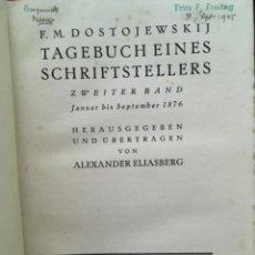 Libros antiguos: TAGEBUCH EINES SCHRIFTSTELLERS, 1873 BIS 1877, F M DOSTOJEWSKIJ, 1921 & 1922, 3 BAND. Lote 207047181