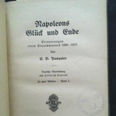 Libros antiguos: NAPOLEONS GLÜCK UND ENDE, E D PASQUIER, 1906 & 1907, 2 BAND. Lote 207047363