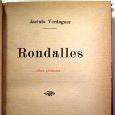 Livres anciens: VERDAGUER, JACINTO - RONDALLES - BARCELONA 1905 - 1ª EDICIÓ. Lote 207088712
