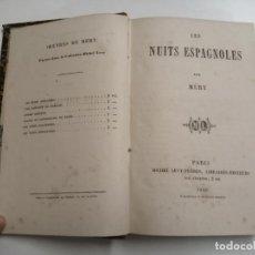 Libros antiguos: LES NUITS ESPAGNOLES. MÉRY. 1859 PARÍS. ED.: MICHEL LÉVY FRÈRES. COL.: MICHEL LÉVY. FRANCÉS.. Lote 207089737