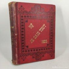 Libros antiguos: LIBRO - JE SAIS TOUT 1905 - 1RE ANNÉE - Nº VII - XII - 1905 1906 / Nº12816. Lote 207103365